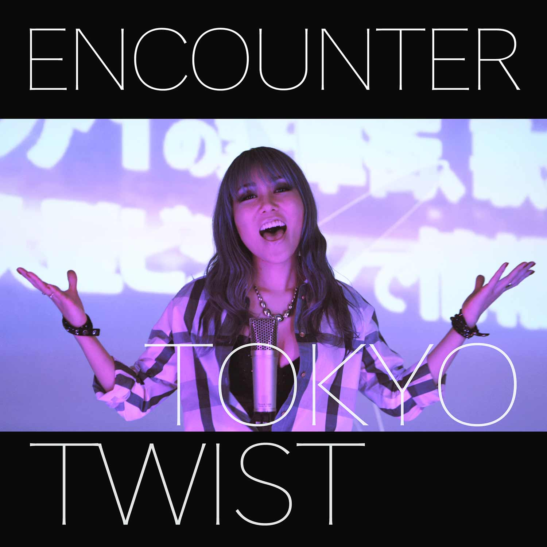 encounter tokyotwist